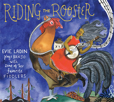 Riding the Rooster - Evie Ladin